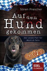 Auf den Hund gekommen (Kriminalroman)